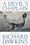 A Devil's Chaplain, Richard Dawkins, 0297829734