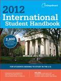 International Student Handbook 2012, College Board Editors, 0874479738