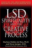 LSD, Spirituality, and the Creative Process, Marlene Dobkin de Rios and Oscar Janiger, 0892819731