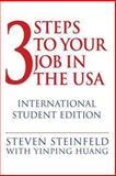 3 Steps to Your Job in the USA, Steven Steinfeld, 1491079738