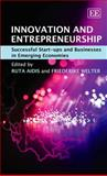 Innovation and Entrepreneurship : Successful Start-ups and Businesses in Emerging Economies, Ruta Aidis, Friederike Welter, 1845429737