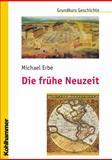 Die Fruhe Neuzeit, Erbe, Michael, 3170189735