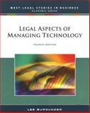 Legal Aspects of Managing Technology, Burgunder, Lee B., 0324399731