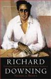 Richard Downing : Economic, Advocacy, and Social Reform in Australia, Brown, Nicholas, 0522849733