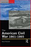 The American Civil War, 1861-1865 9780582319738