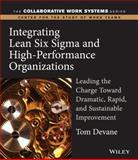 Integrating Lean Six Sigma and High-Performance Organizations 9780787969738