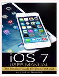 IOS 7 User Manual, Albert Thomas, 1495339734