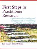 First Steps in Practitioner Research, Pete Sanders and Paul Wilkins, 189805973X