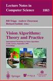 Vision Algorithms - Theory and Practice : International Workshop on Vision Algorithms, Corfu, Greece, September 1999 - Proceedings, International Workshop on Vision Algorithms Staff, 3540679731