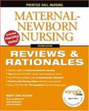 Maternal-Newborn Nursing : Reviews and Rationals, Hogan, Mary Ann and Glazebrook, Rita, 0131789732