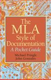 The MLA Style of Documentation, Pringle, Mike and Gonzales, John, 0136049737