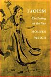 Taoism, Holmes H. Welch, 0807059730