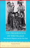 The Preservation of the Village : New Mexico's Hispanics and the New Deal, Forrest, Suzanne, 0826319734