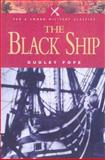 The Black Ship, Dudley Pope, 0850529735