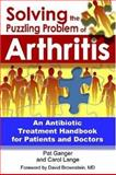 Solving the Puzzling Problem of Arthritis, Ganger, Pat and Lange, Carol, 0972919732