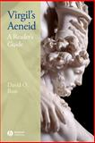 Virgil's Aeneid : A Reader's Guide, Ross, David O., Jr., 1405159731