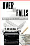 Over the Falls, Jim Anstess, 1466929731
