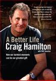 A Better Life, Craig Hamilton, 1742379737