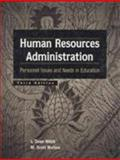Human Resources Administration : Personnel Issues and Needs in Education, Webb, L. Dean and Norton, M. Scott, 0138609748