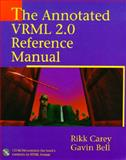 VRML Annotated Reference, Carey, Rikk and Bell, Gavin, 0201419742
