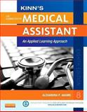 Kinn's the Administrative Medical Assistant with ICD-10 Supplement : An Applied Learning Approach, Adams, Alexandra Patricia, 0323289746