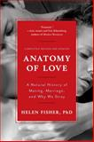 Anatomy of Love, Helen Fisher, 0393349748