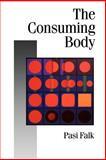 The Consuming Body, Falk, Pasi, 0803989741