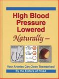 High Blood Pressure Lowered Naturally, FC and A Publishing Staff, 0915099748