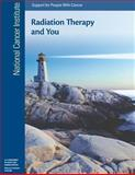 Radiation Therapy and You: Support for People with Cancer, National Institute and National Health, 1477639748