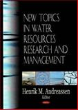 New Topics in Water Resources Research and Management, , 1600219748