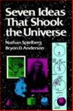 Seven Ideas That Shook the Universe, Spielberg, Nathan and Anderson, Bryon D., 0471859745