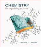 Chemistry for Engineering Students, Brown, Larry and Holme, Tom, 0534389740