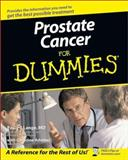 Prostate Cancer for Dummies, Paul H. Lange and Christine Adamec, 0764519743