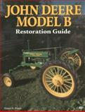 John Deere Model B Restoration Guide, Pripps, Robert N., 0879389745