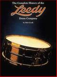 The Complete History of the Leedy Drum Company, Rob Cook, 0931759749