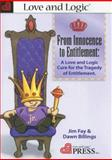 From Innocence to Entitlement 1st Edition