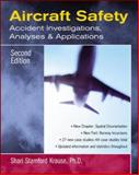 Aircraft Safety : Accident Investigations, Analyses and Applications, Krause, Shari S., 0071409742