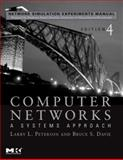 Network Simulation Experiments Manual : Computer Networks - A Systems Approach, Aboelela, Emad, 0123739748
