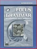 Focus on Grammar Vol. 2 : An Integrated Skills Approach, Eckstut-Didier, Samuela and Schoenberg, Irene E., 0131899740