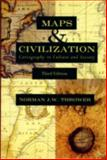 Maps and Civilization : Cartography in Culture and Society, Thrower, Norman J. W., 0226799743