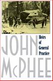 Heirs of General Practice, John McPhee, 0374519749