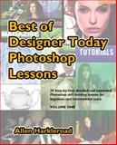 Best of Designer Today Photoshop Lessons, Allen Hrkleroad, 0978999746