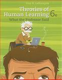 Theories of Human Learning : What the Professor Said, Lefrancois, Guy R., 1111829748