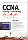 CCNA Routing and Switching Virtual Lab, Titanium Edition 4. 0, Download Edition, William Tedder, 1118789741