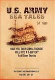 U S Army Sea Tales, Walter L. Jr Grey, 1453549749