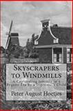Skyscrapers to Windmills, Peter Hoetjes, 1494759748