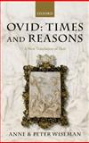 Ovid: Times and Reasons : A New Translation of Fasti, Wiseman, Peter and Wiseman, Anne, 0198149743