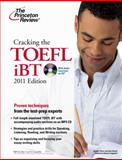 TOEFL iBT with CD, 2011, Princeton Review Staff, 0375429743