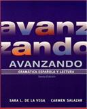 Avanzando : Gramática Española y Lectura, Salazar, Carmen and de la Vega, Sara L., 0471699748