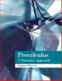 Precalculus : A Narrative Approach, Majewicz, Stephen, 0536349746